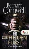 Der Heidenfürst / Uhtred Bd.7 (eBook, ePUB)