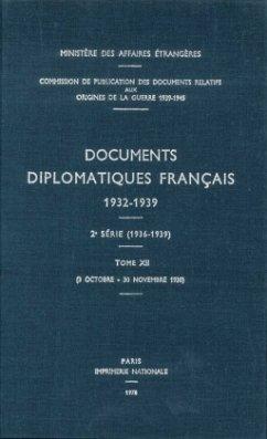 Documents diplomatiques français 1932-1939 - Tome XII