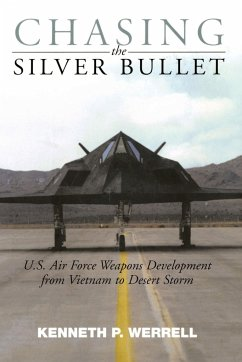 Chasing the Silver Bullet - Werrell, Kenneth P.