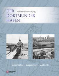 Der Dortmunder Hafen