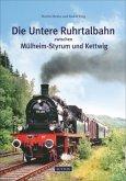 Die Untere Ruhrtalbahn zwischen Mülheim-Styrum und Kettwig
