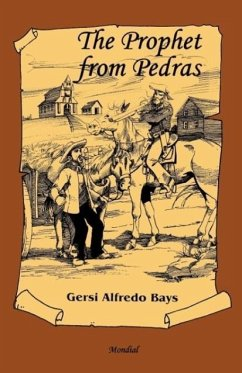 The Prophet from Pedras - Bays, Gersi Alfredo