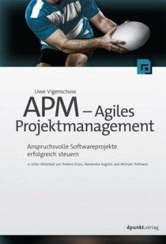 APM - Agiles Projektmanagement - Vigenschow, Uwe