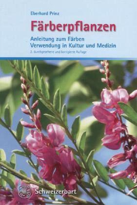 Färberpflanzen - Prinz, Eberhard