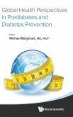 Global Health Perspectives in Prediabetes and Diabetes Prevention