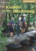Mit Kindern auf dem Jakobsweg (eBook, ePUB)