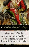 Gesammelte Werke: Abenteuer des Freiherrn von Münchhausen + Die schönsten Gedichte (eBook, ePUB)