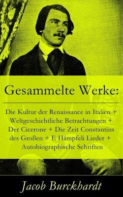 Gesammelte Werke: Die Kultur der Renaissance in...