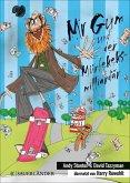 Mr Gum und der Mürbekeksmilliardär / Mr Gum Bd.2 (eBook, ePUB)