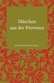 Märchen der Provence (eBook, ePUB)