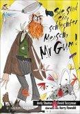 Sie sind ein schlechter Mensch, Mr Gum! / Mr Gum Bd.1 (eBook, ePUB)