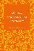 Märchen von Reisen und Abenteuern (eBook, ePUB)