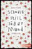 Schweig still, süßer Mund (eBook, ePUB)