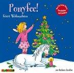 Hier kommt Ponyfee - Ponyfee feiert Weihnachten, 1 Audio-CD