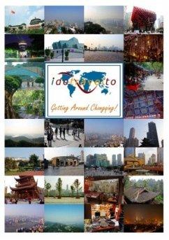 Chongqing - Reiseführer & Leben vor Ort