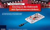 Das Franzis Lernpaket Einstieg in die Elektronik mit Operationsverstärker
