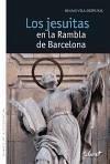 Los jesuitas en la Rambla de Barcelona - Vila Despujol, Ignasi