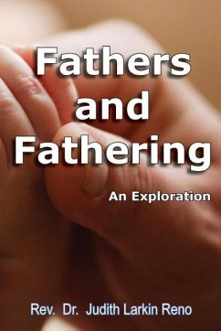 Fathers and Fathering - Reno, Judith Larkin