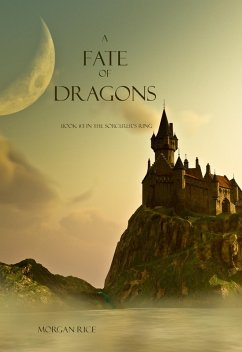 A Fate of Dragons (Book #3 of the Sorcerers Ring)