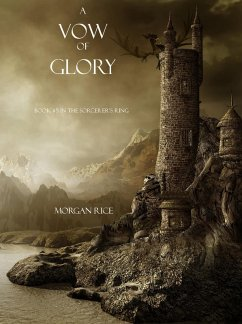 A Vow of Glory (Book #5 of the Sorcerers Ring)