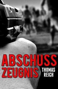Abschusszeugnis (eBook, ePUB)