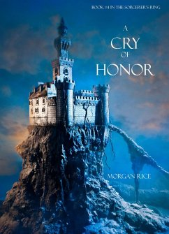 A Cry of Honor (Book #4 of the Sorcerers Ring)