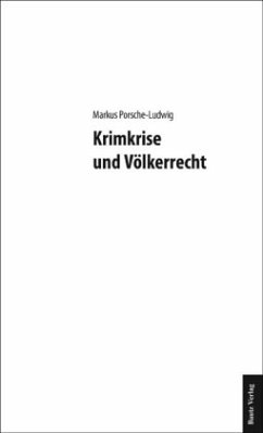 Krimkrise und Völkerrecht - Porsche-Ludwig, Markus