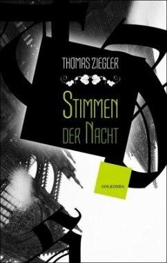 Stimmen der Nacht - Ziegler, Thomas