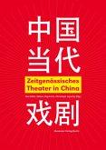 Zeitgenössisches Theater in China