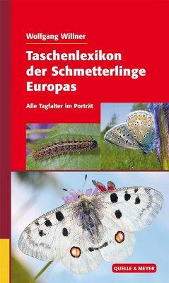 Taschenlexikon der Schmetterlinge Europas - Willner, Wolfgang