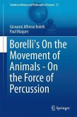 Borelli's On the Movement of Animals - On the Force of Percussion