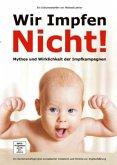 Wir Impfen Nicht!, 1 DVD