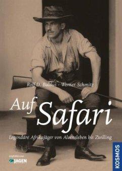 Auf Safari - Baldus, Rolf D.; Schmitz, Werner