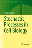 Stochastic Processes in Cell Biology