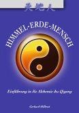Himmel-Erde-Mensch (eBook, ePUB)