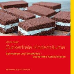 Zuckerfreie Kinderträume (eBook, ePUB)