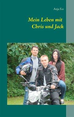 Mein Leben mit Chris und Jack (eBook, ePUB)