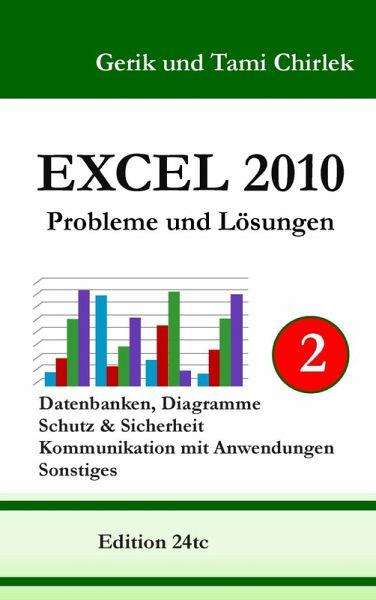 excel 2010 probleme und l sungen band 2 ebook epub von gerik chirlek tami chirlek. Black Bedroom Furniture Sets. Home Design Ideas