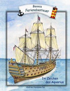 Bennis Ferienabenteuer (eBook, ePUB)
