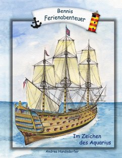 Bennis Ferienabenteuer (eBook, ePUB) - Hundsdorfer, Andrea