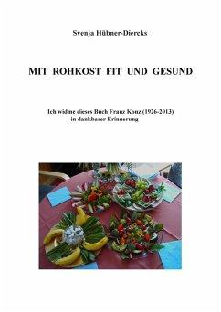 Mit Rohkost fit und gesund (eBook, ePUB)
