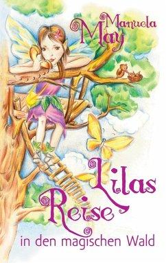Lilas Reise in den magischen Wald (eBook, ePUB)
