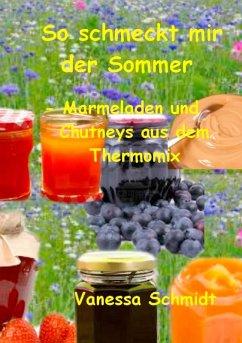 So schmeckt mir der Sommer (eBook, ePUB)