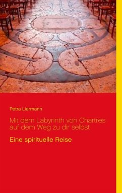Mit dem Labyrinth von Chartres auf dem Weg zu dir selbst (eBook, ePUB)