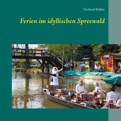 Ferien im idyllischen Spreewald (eBook, ePUB)