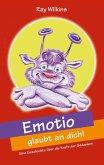 Emotio glaubt an dich (eBook, ePUB)