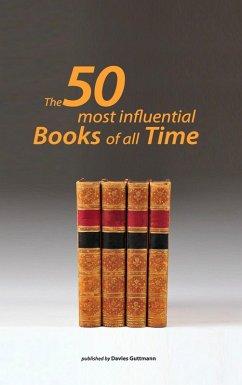 50 greatest books ever (eBook, ePUB) - Guttmann, Davies