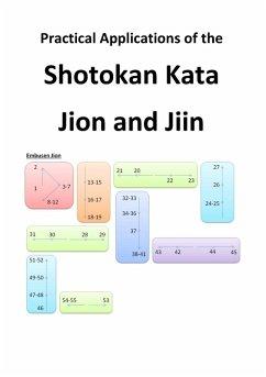 Practical Applications of the Shotokan Kata Jion and Jiin (eBook, ePUB)