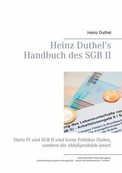 Heinz Duthel's Handbuch des SGB II (eBook, ePUB) - Heinz Duthel