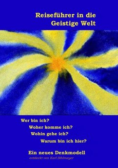 Reiseführer in die Geistige Welt (eBook, ePUB) - Bihlmeyer, Karl